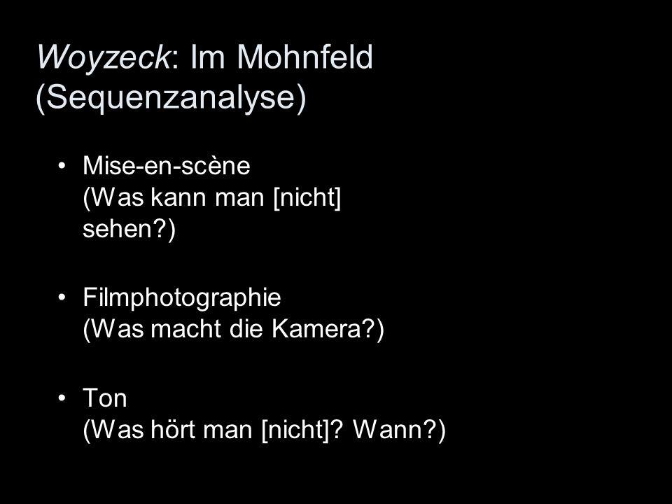 Woyzeck: Im Mohnfeld (Sequenzanalyse)