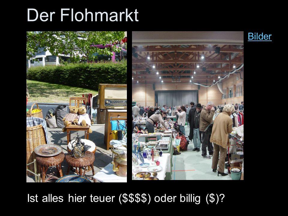 Der Flohmarkt Bilder Ist alles hier teuer ($$$$) oder billig ($)