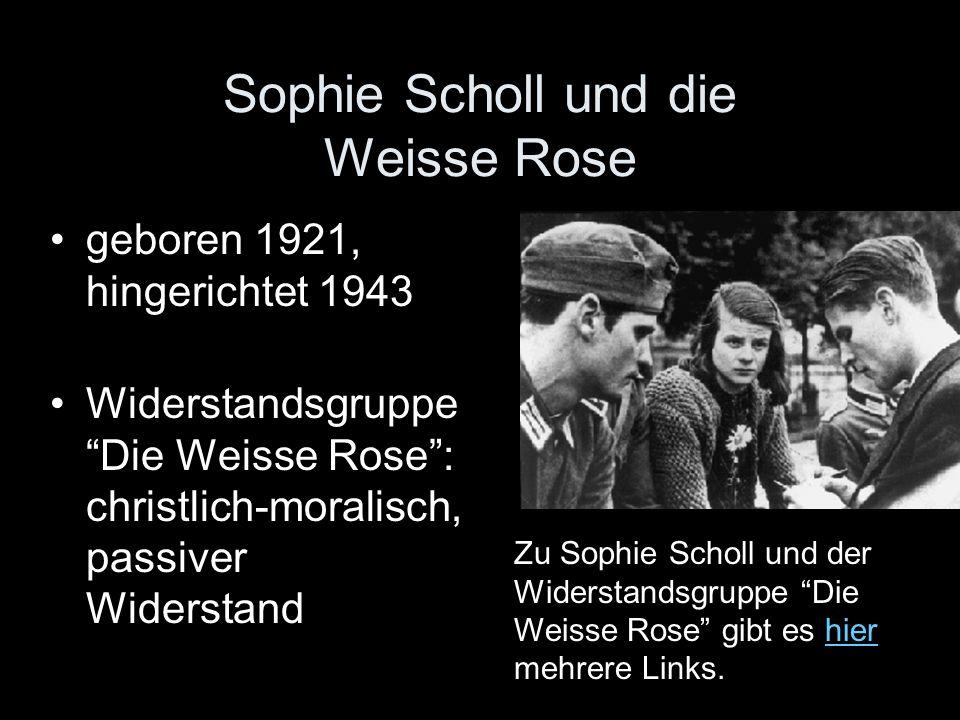Sophie Scholl und die Weisse Rose