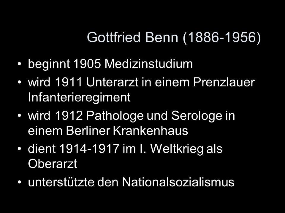 Gottfried Benn (1886-1956) beginnt 1905 Medizinstudium