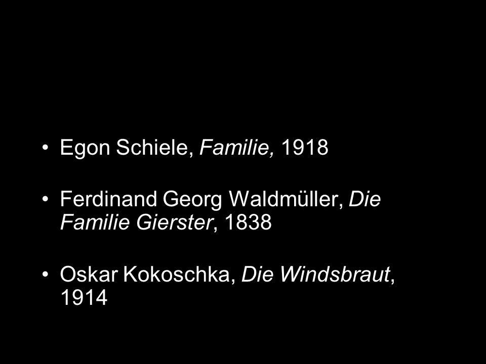 Egon Schiele, Familie, 1918 Ferdinand Georg Waldmüller, Die Familie Gierster, 1838.