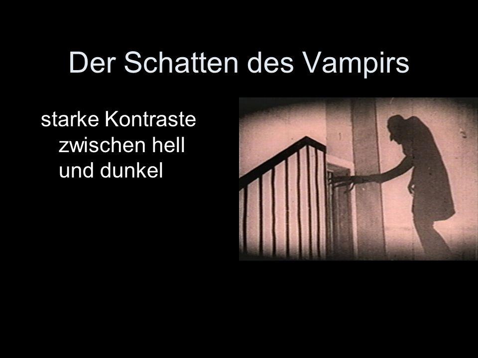 Der Schatten des Vampirs