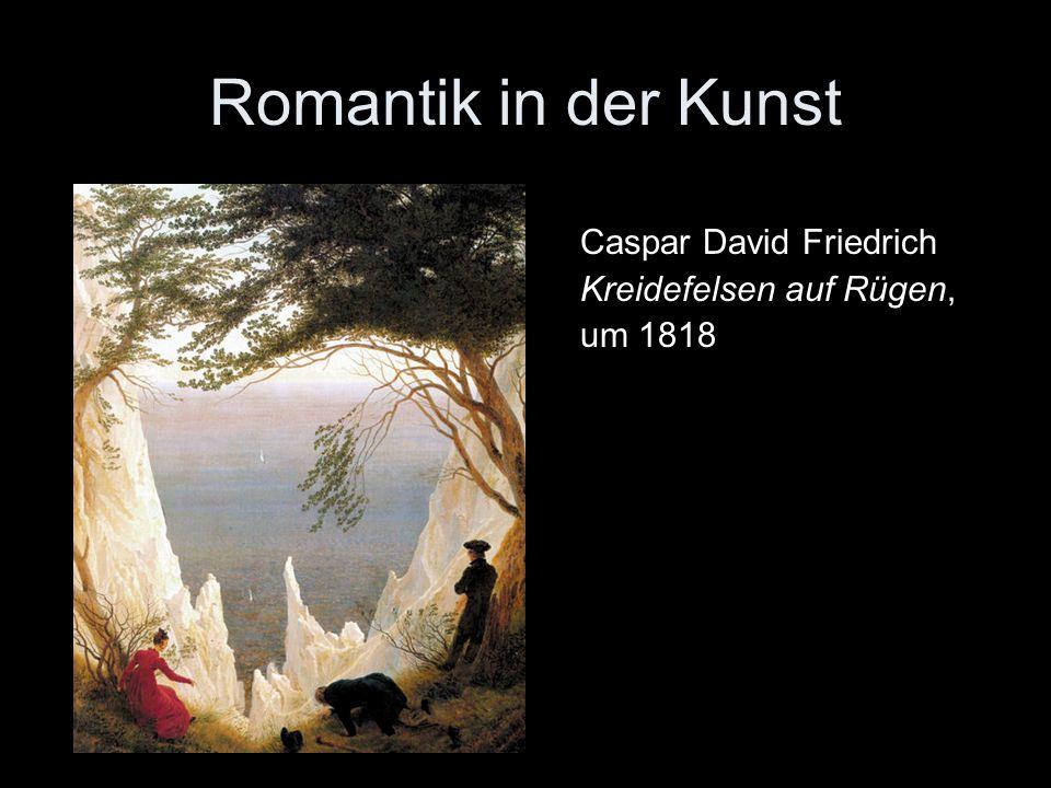Romantik in der Kunst Caspar David Friedrich Kreidefelsen auf Rügen,