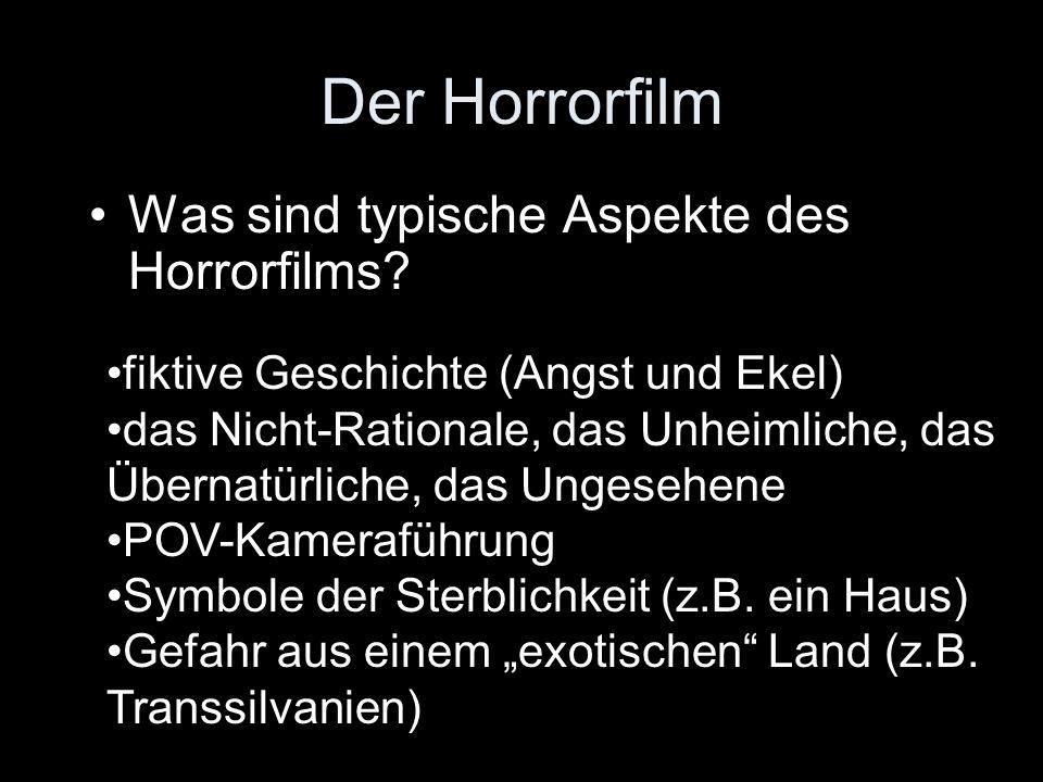 Der Horrorfilm Was sind typische Aspekte des Horrorfilms
