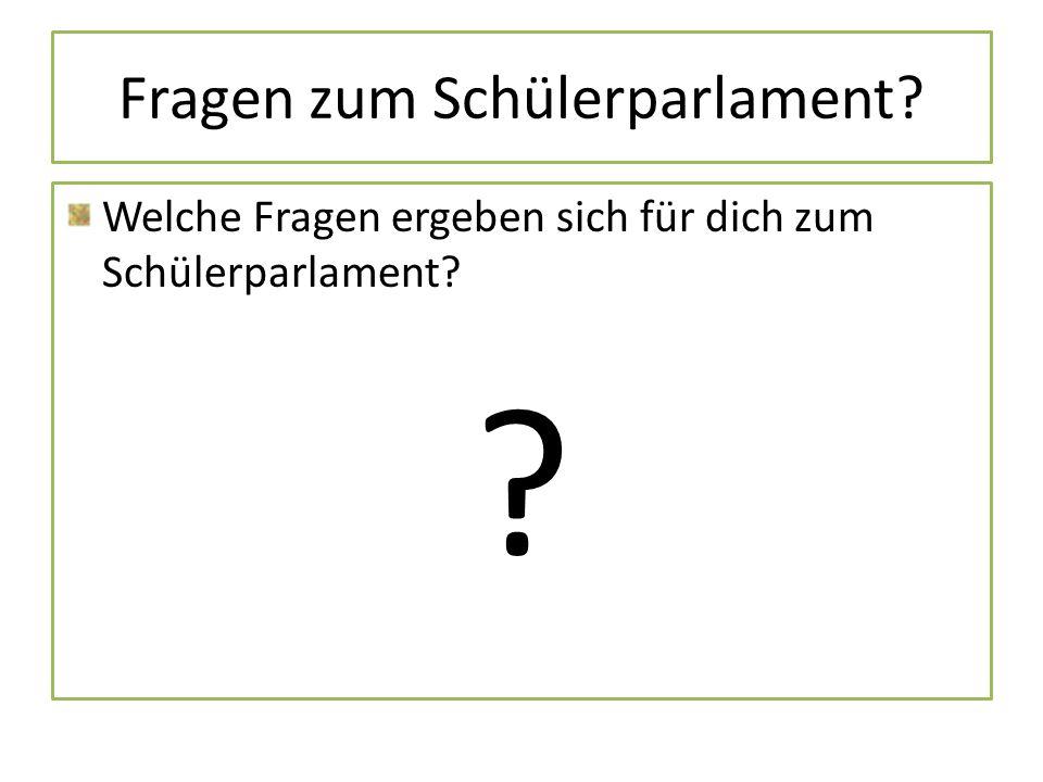 Fragen zum Schülerparlament