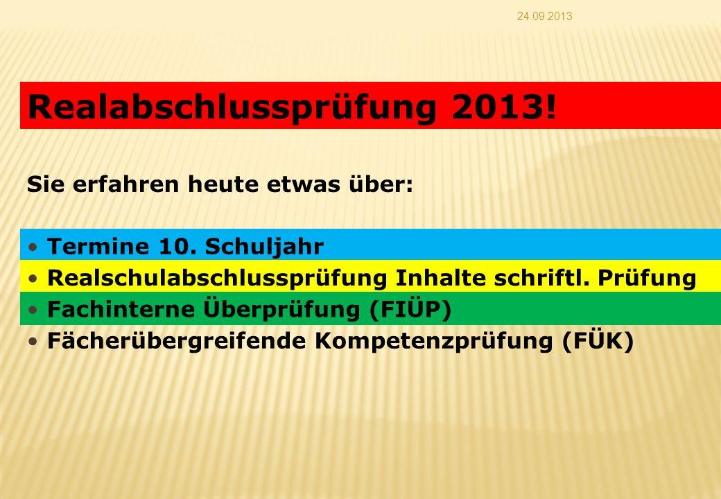 Realabschlussprüfung 2013!