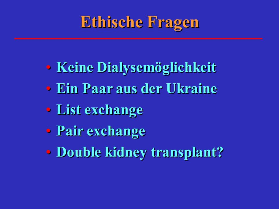 Ethische Fragen Keine Dialysemöglichkeit Ein Paar aus der Ukraine