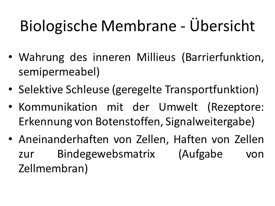 Biologische Membrane - Übersicht