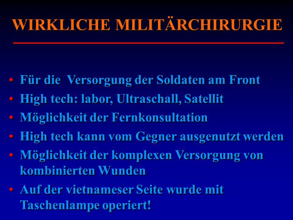 WIRKLICHE MILITÄRCHIRURGIE