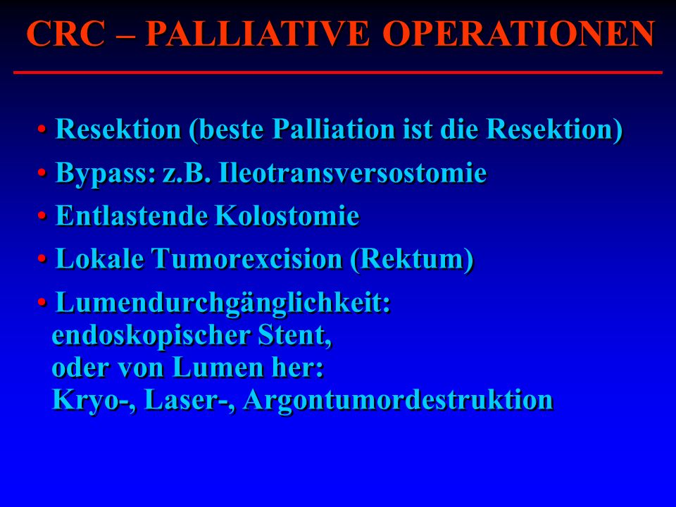 CRC – PALLIATIVE OPERATIONEN