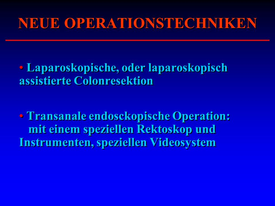 NEUE OPERATIONSTECHNIKEN