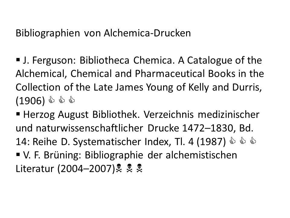 Bibliographien von Alchemica-Drucken
