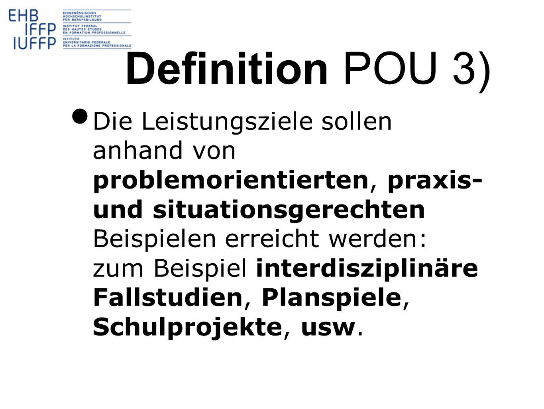 Definition POU 3)