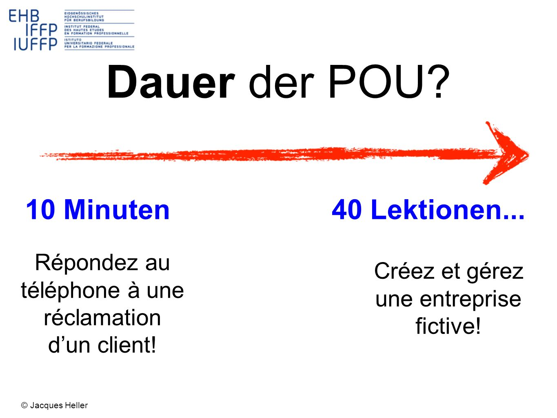 Dauer der POU 10 Minuten 40 Lektionen...