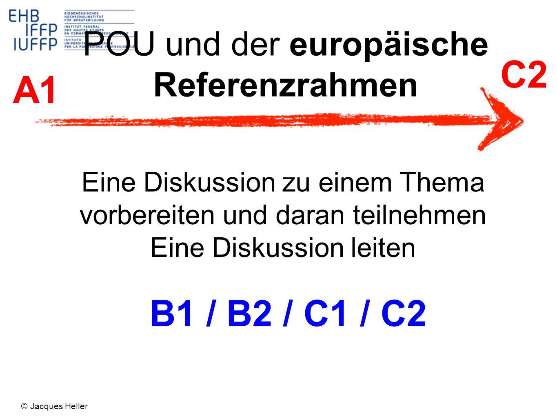 C2 A1 B1 / B2 / C1 / C2 POU und der europäische Referenzrahmen
