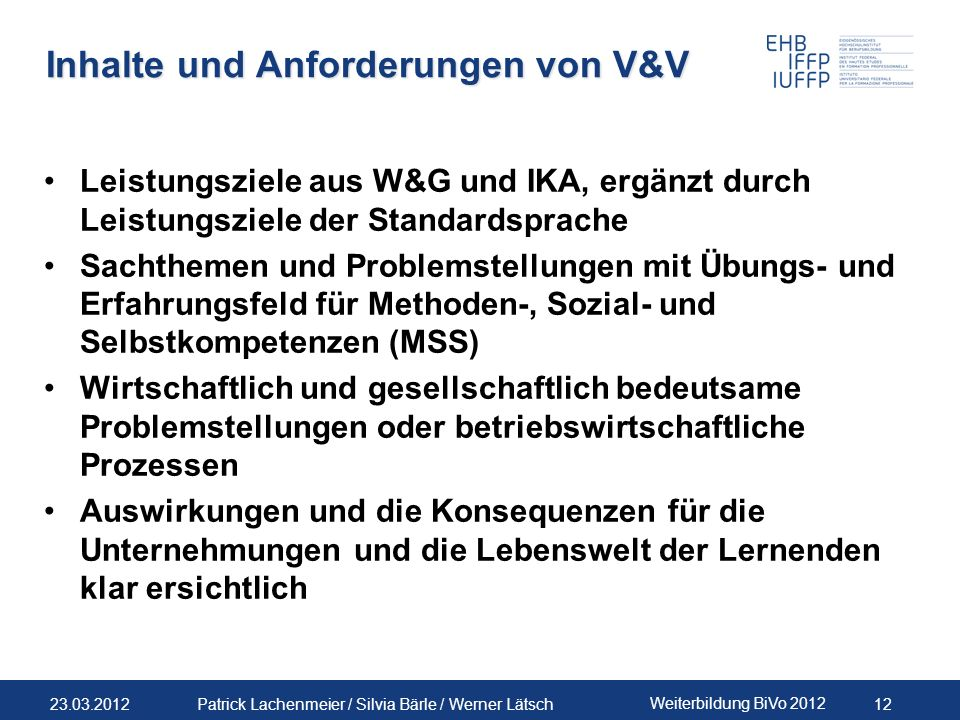 Inhalte und Anforderungen von V&V