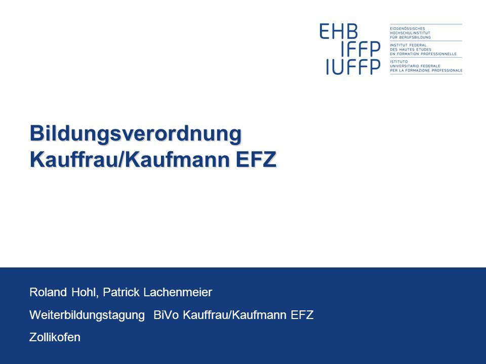 Bildungsverordnung Kauffrau/Kaufmann EFZ