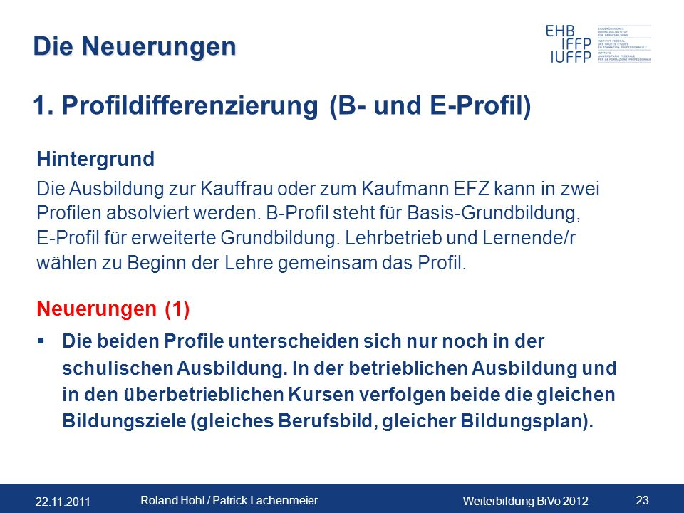 1. Profildifferenzierung (B- und E-Profil)