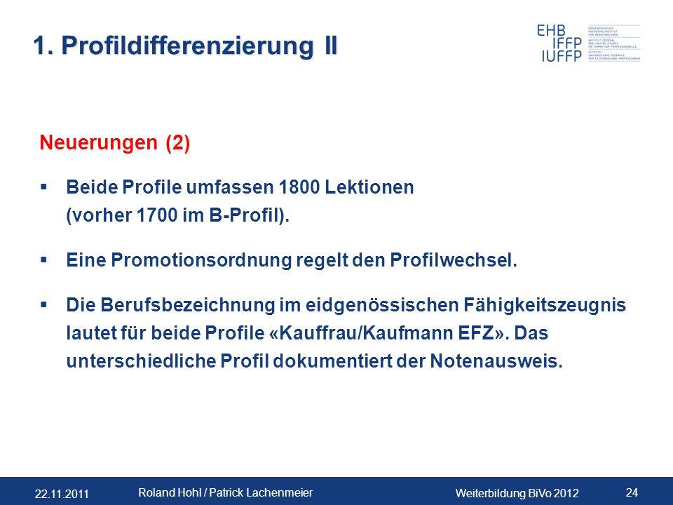 1. Profildifferenzierung II