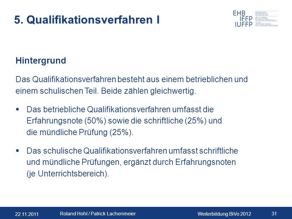 5. Qualifikationsverfahren I