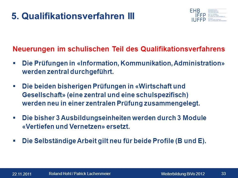 5. Qualifikationsverfahren III