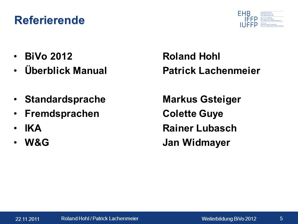 Referierende BiVo 2012 Roland Hohl