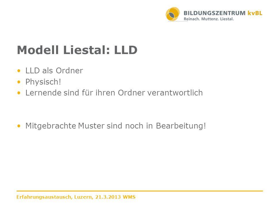 Modell Liestal: LLD LLD als Ordner Physisch!