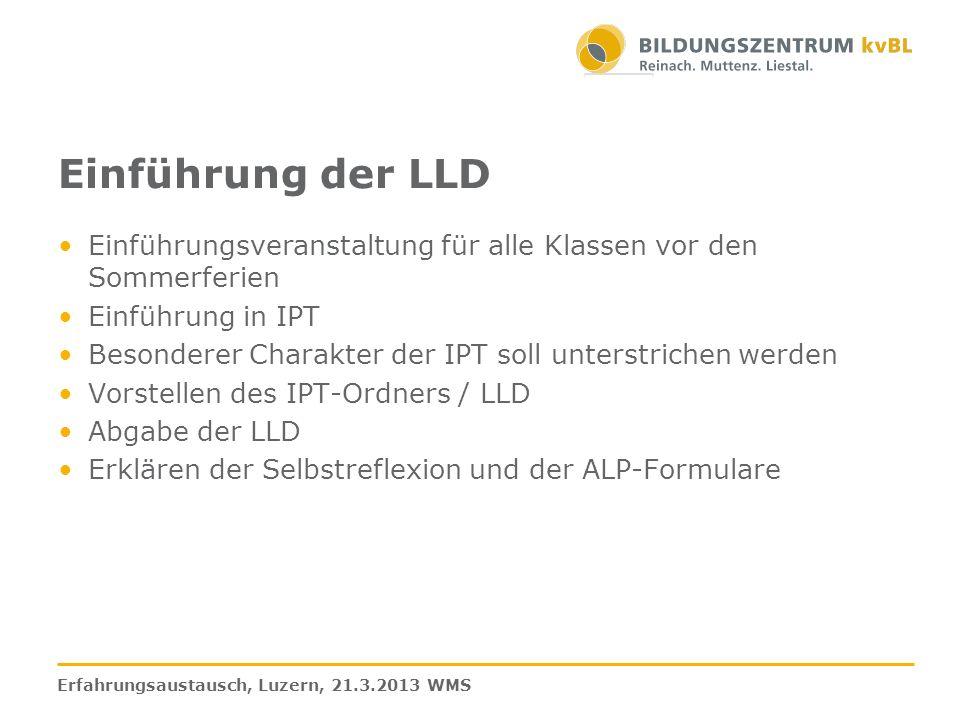 Einführung der LLD Einführungsveranstaltung für alle Klassen vor den Sommerferien. Einführung in IPT.