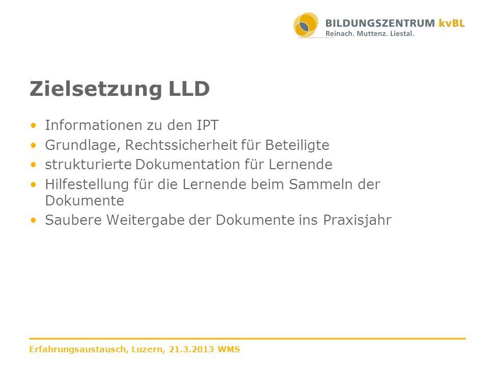 Zielsetzung LLD Informationen zu den IPT