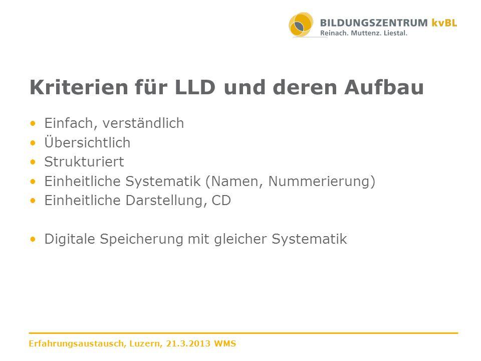 Kriterien für LLD und deren Aufbau