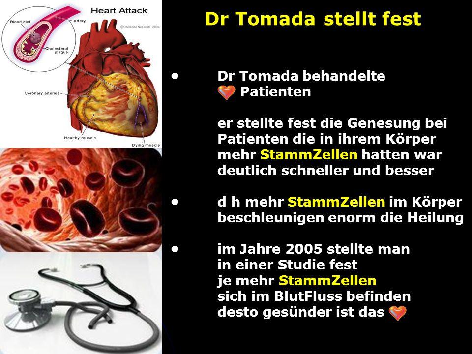 Dr Tomada stellt fest