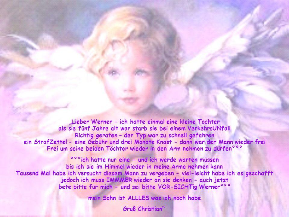 """""""Lieber Werner - ich hatte einmal eine kleine Tochter"""