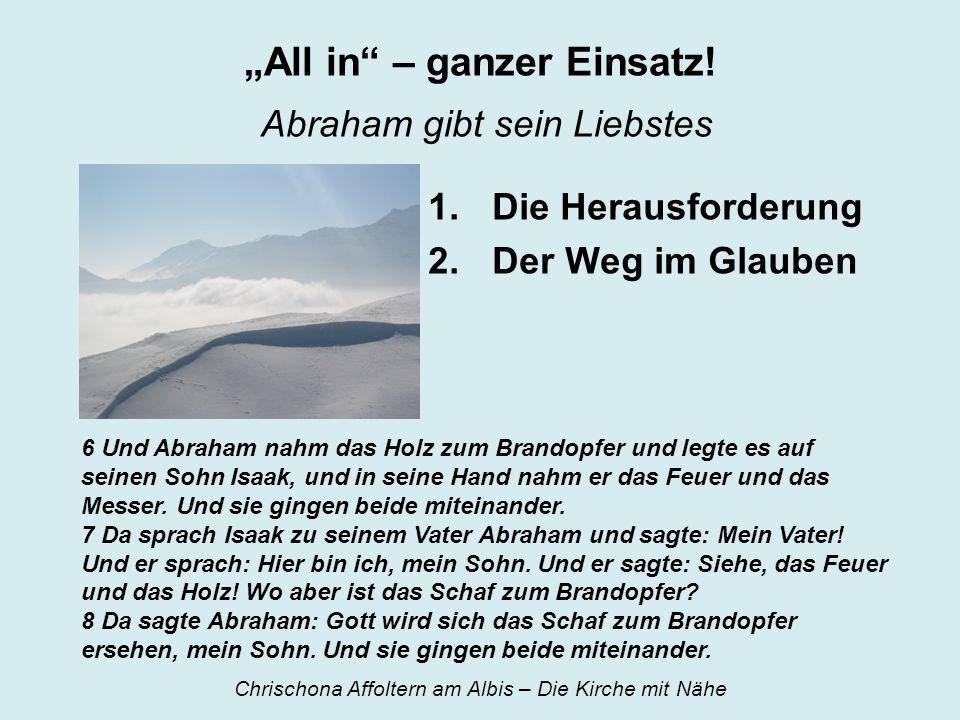 """""""All in – ganzer Einsatz! Abraham gibt sein Liebstes"""