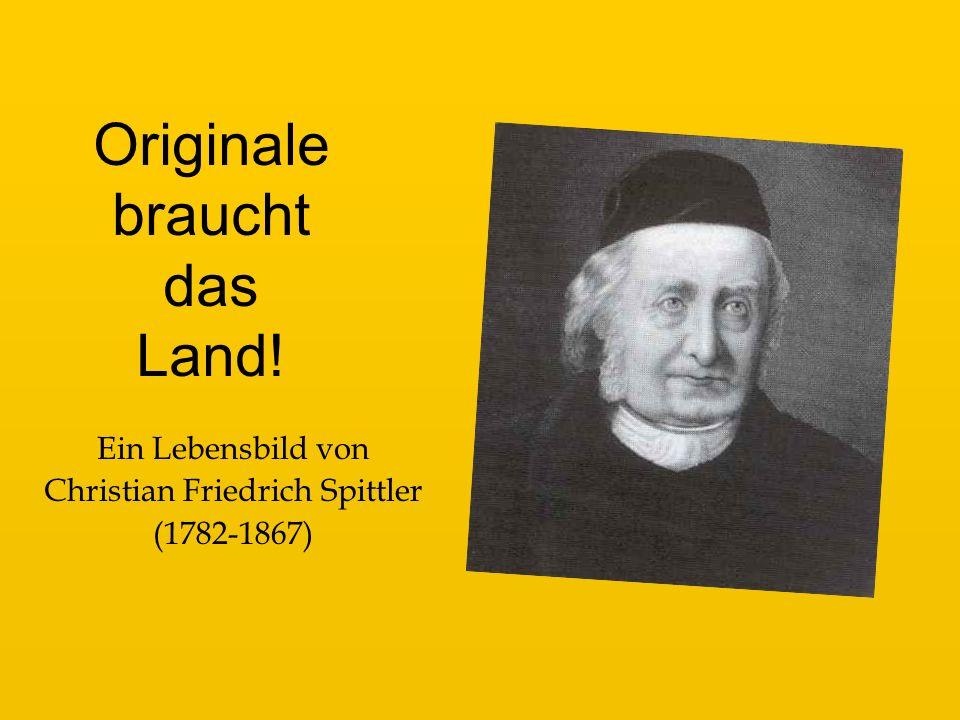Ein Lebensbild von Christian Friedrich Spittler (1782-1867)