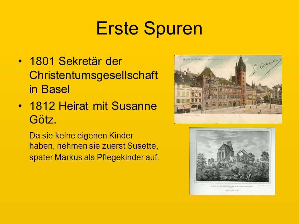 Erste Spuren 1801 Sekretär der Christentumsgesellschaft in Basel