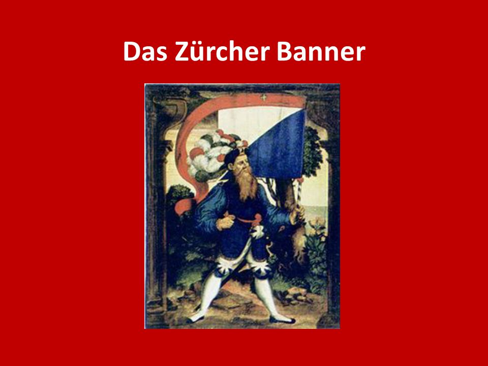 Das Zürcher Banner