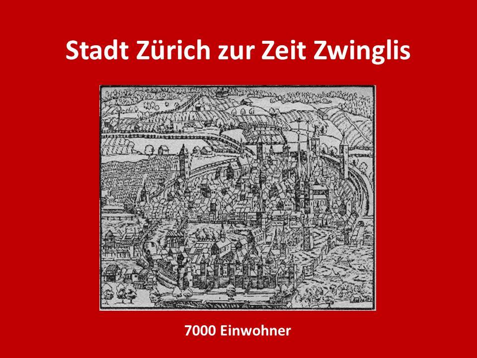 Stadt Zürich zur Zeit Zwinglis