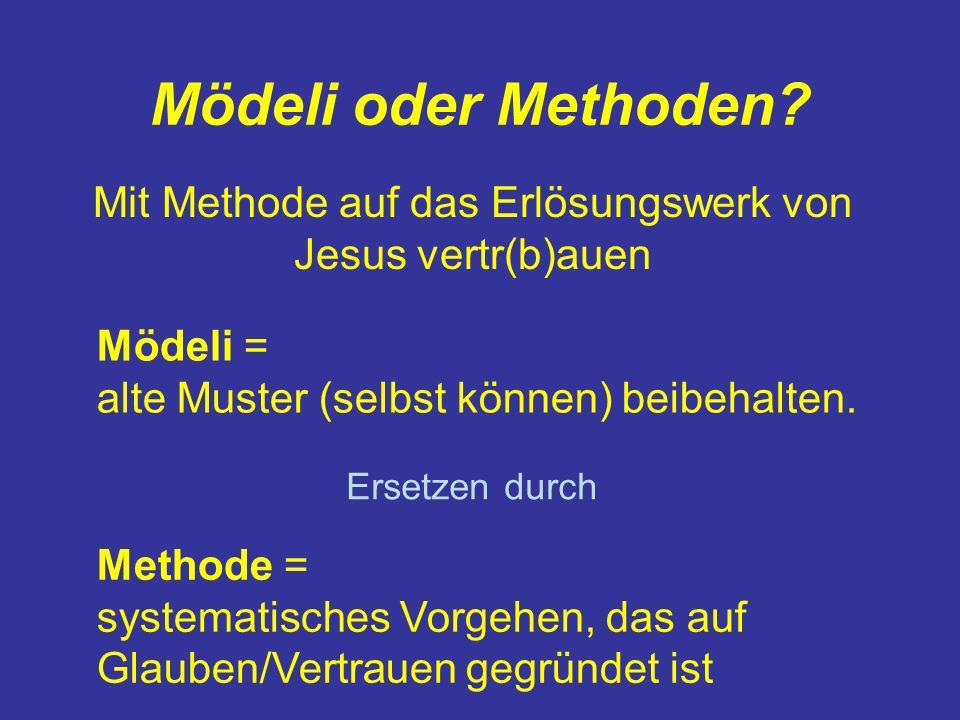 Mit Methode auf das Erlösungswerk von Jesus vertr(b)auen