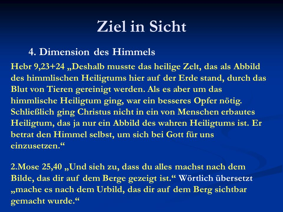 Ziel in Sicht 4. Dimension des Himmels