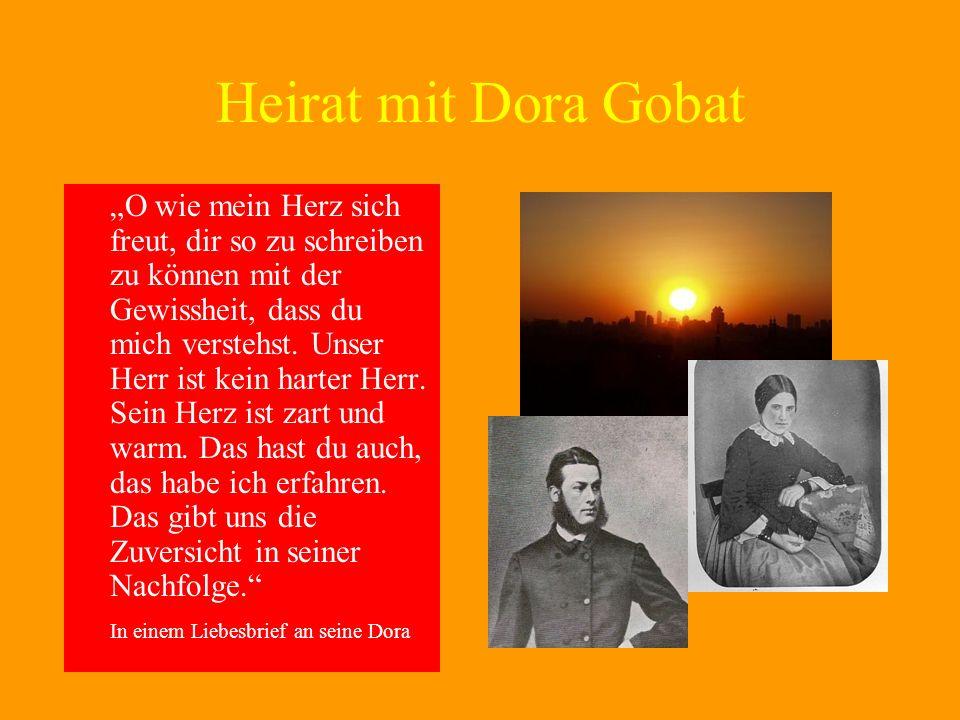 Heirat mit Dora Gobat