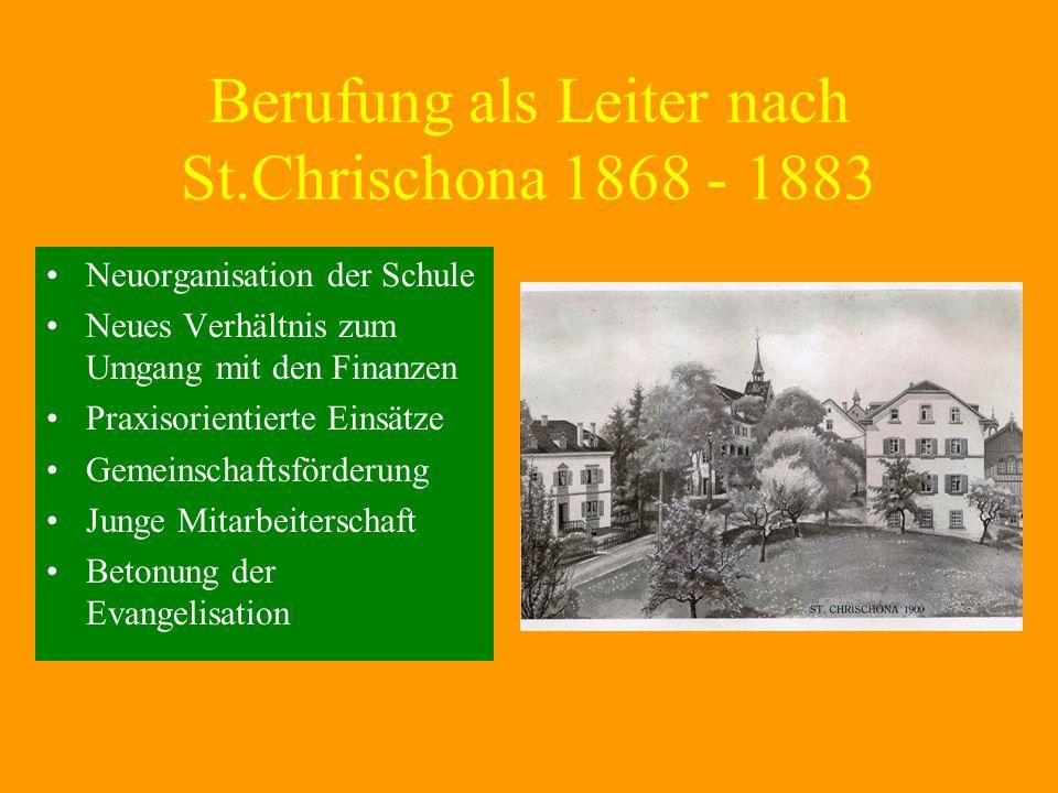 Berufung als Leiter nach St.Chrischona 1868 - 1883