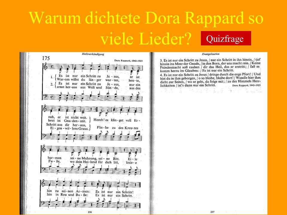 Warum dichtete Dora Rappard so viele Lieder