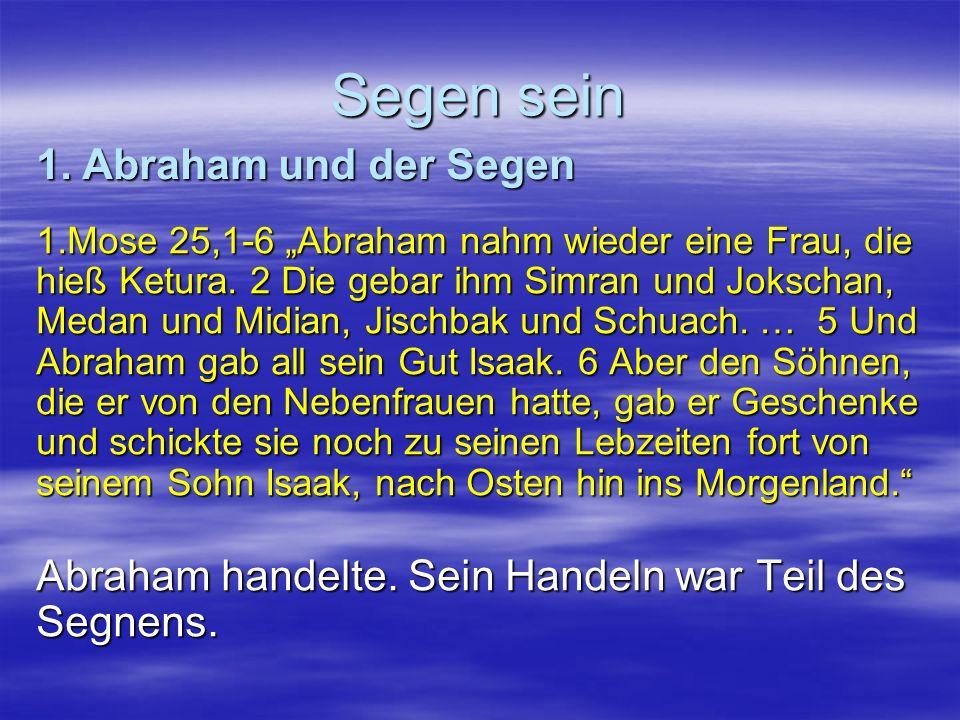 Segen sein 1. Abraham und der Segen