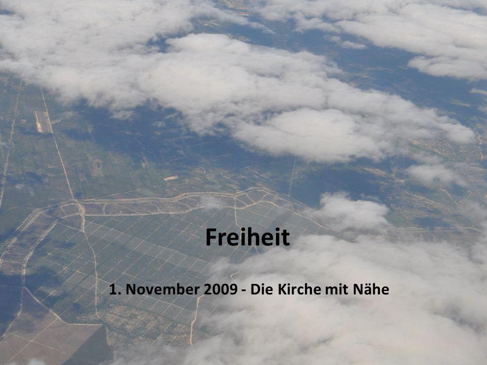 1. November 2009 - Die Kirche mit Nähe