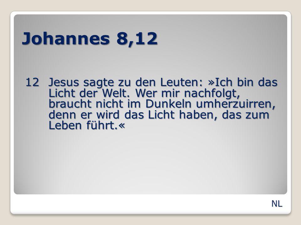 Johannes 8,12