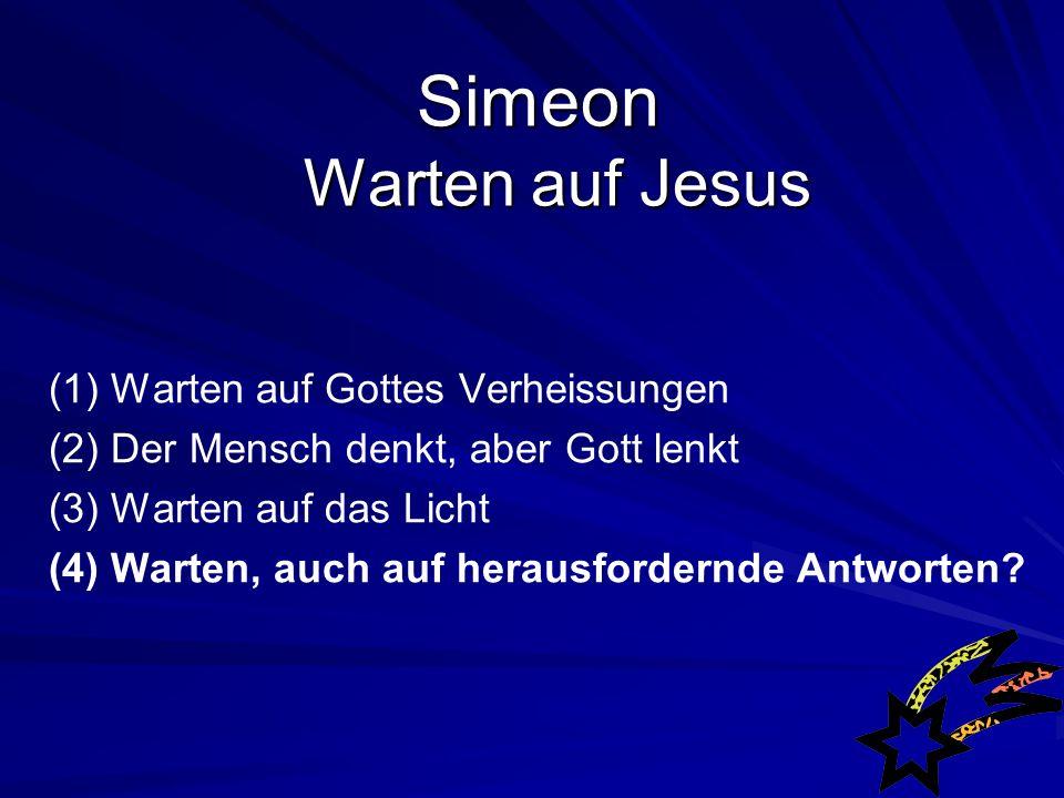 Simeon Warten auf Jesus