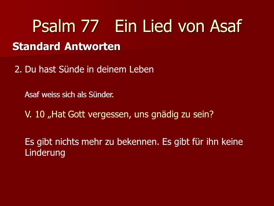 Psalm 77 Ein Lied von Asaf Standard Antworten