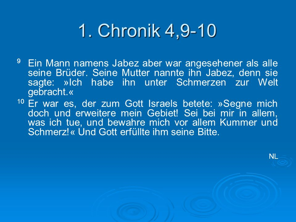 1. Chronik 4,9-10