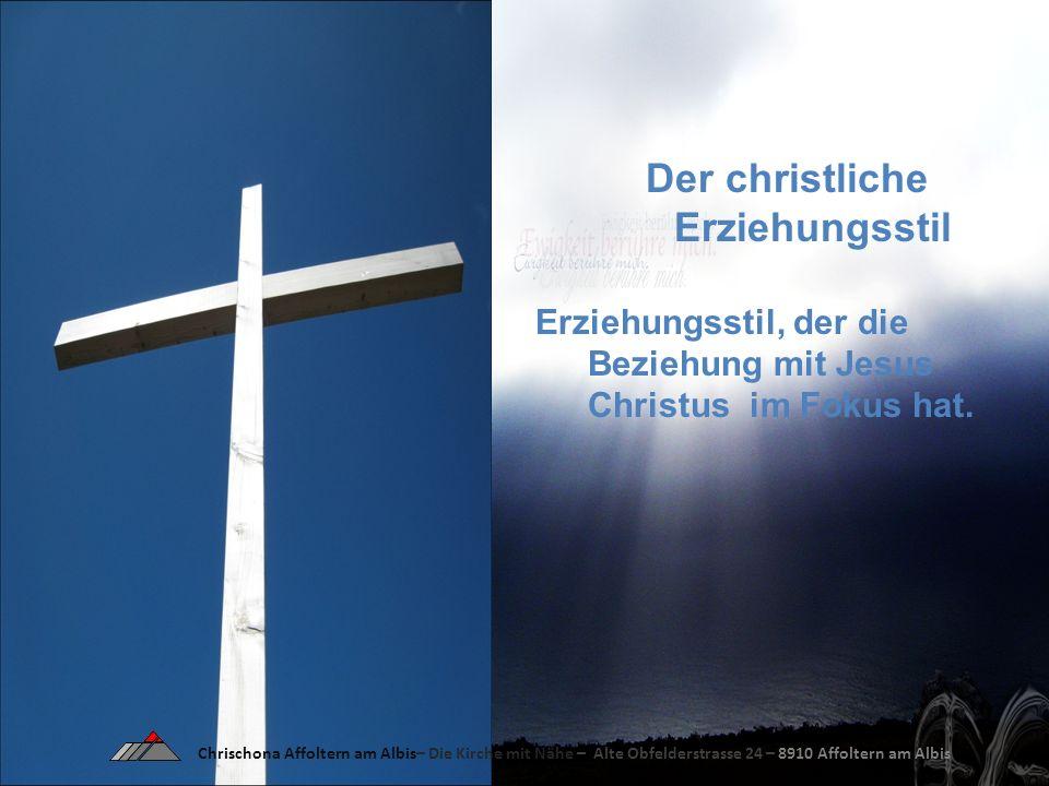 Der christliche Erziehungsstil