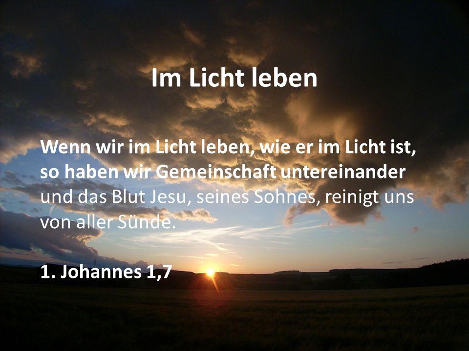 Im Licht leben